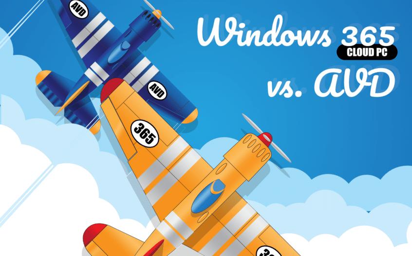 Windows 365 Cloud PC vs AVD